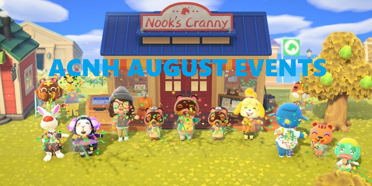 Animal Crossing New Horizons August Events Villager Birthdays