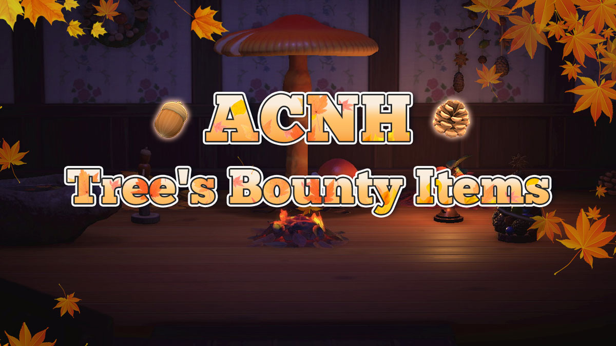ACNH Tree's Bounty Items, DIY Recipes & Required Materials