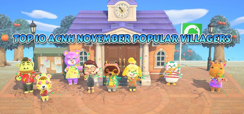 TOP 10 ACNH NOVEMBER POPULAR VILLAGERS